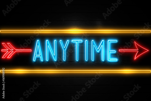 Photo Anytime  - fluorescent Neon Sign on brickwall Front view