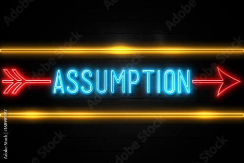 Photo Assumption  - fluorescent Neon Sign on brickwall Front view