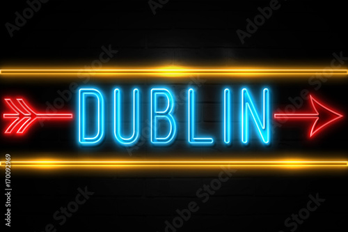 Dublin  - fluorescent Neon Sign on brickwall Front view Poster