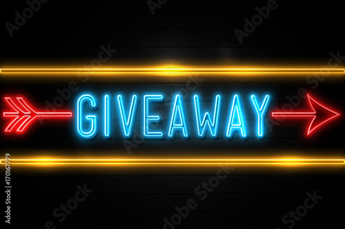 Photo  Giveaway  - fluorescent Neon Sign on brickwall Front view