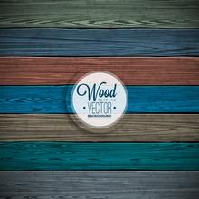 Vector Color Painted Wood Texture Background Design. Natural Dark Vintage Wooden Illustration.