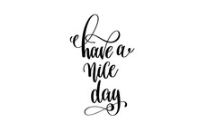 Have A Nice Day - Hand Letteri...