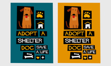 Adopt A Shelter Dog - Save A Life (Flat Style Vector Illustration Poster Design)
