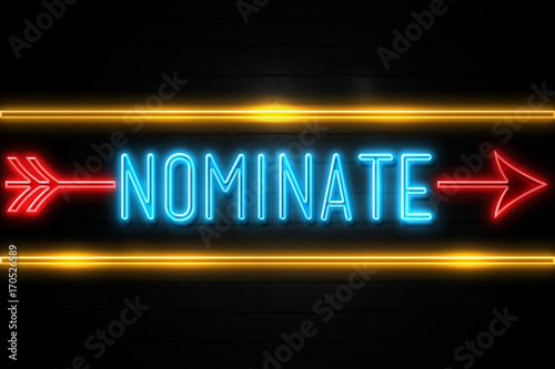 Nominate  - fluorescent Neon Sign on brickwall Front view Canvas Print