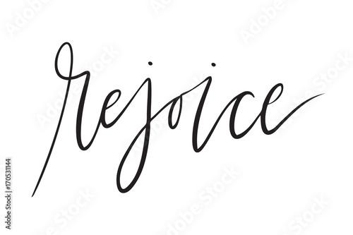 Fotografie, Obraz  kbecca_vector_handlettering_elegant_rejoice_religious