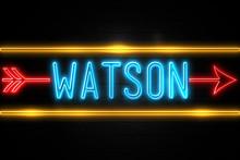 Watson  - Fluorescent Neon Sig...