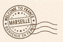 Welcome To Marseille, France. Tourist Brown Stamp On Beige Background
