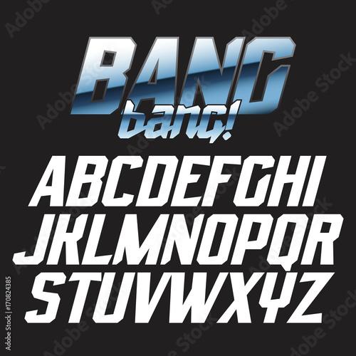 Fotografía  Cool strong futuristic alphabet lettering font - BANG bang!