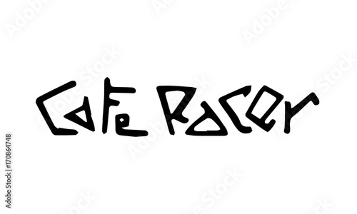 Fotografía Cafe racer text lettering
