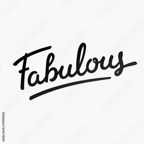 Fotografie, Obraz  Fabulous hand lettering