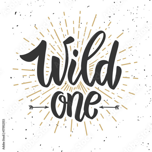 Wild one. Design element for poster, banner, card, flyer. Wall mural