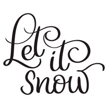 Let It Snow Text On White Back...