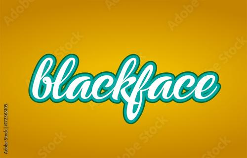 Photo blackface word text logo icon typography design green yellow