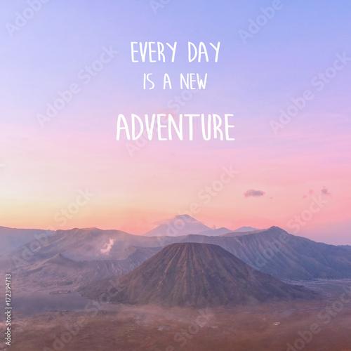 Fototapeta Inspirational quote on Sunrise view at Mount Bromo volcano obraz na płótnie
