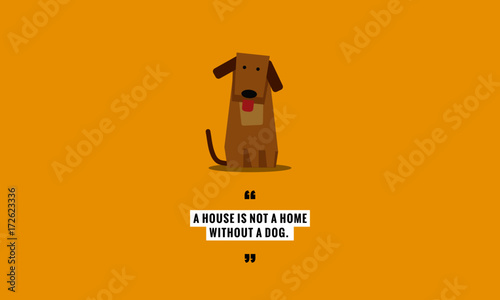 A House Is Not A Home Without A Dog Flat Style Vector Illustration