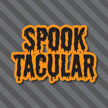 Halloween Holiday Background. Spooktacular Message On A Striped Background
