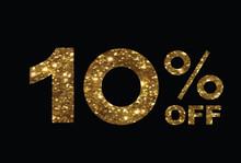 Luxury Golden Glitter Ten Percent Off Special Discount Word Text