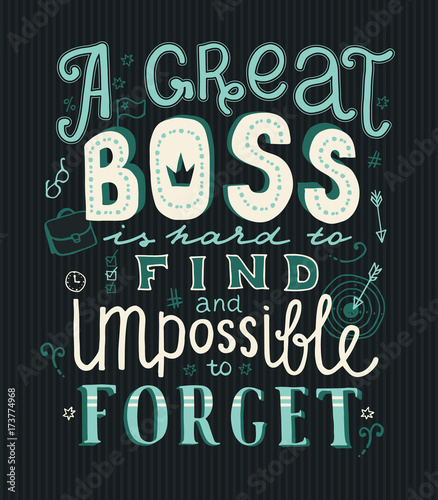 Canvastavla Lettering A great boss is hard to find and impossible to forget