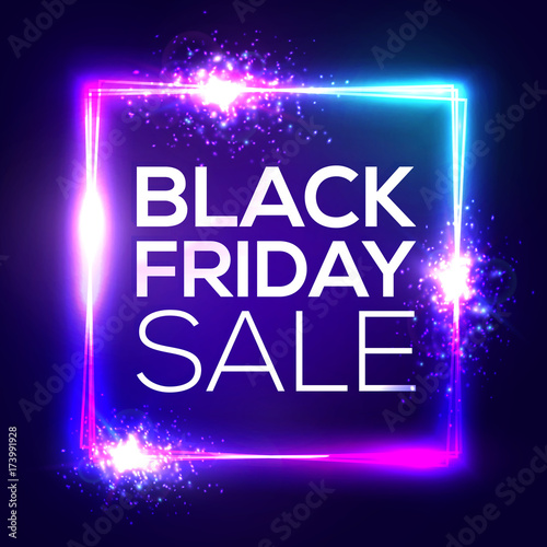 Black friday sale background. Neon holiday shopping sign with flares and  sparkles. Square frame - Black Friday Sale Background. Neon Holiday Shopping Sign With Flares