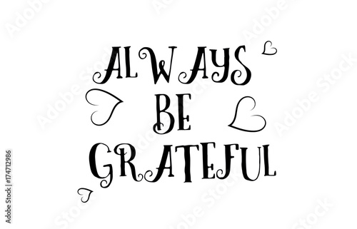 Always Be Grateful Love Quote Logo Greeting Card Poster Design Buy
