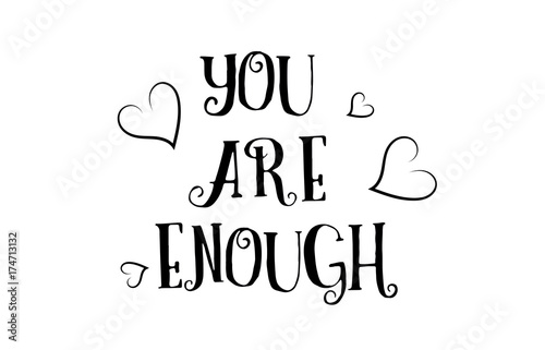 You Are Enough Love Quote Logo Greeting Card Poster Design Buy