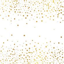 Festive Explosion Of Confetti. Gold Glitter Background. Golden Dots. Vector Illustration Polka Dot .