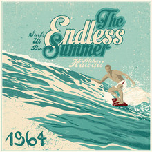 """Retro Design """"The Endless Summer"""" With Surfer, Big Wave And Vintage Fonts"""