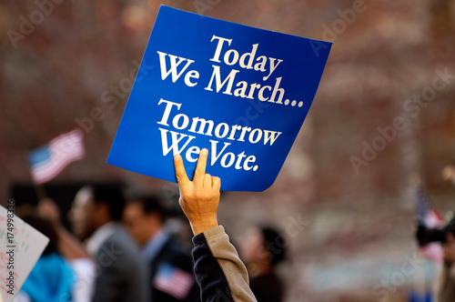 Photo  Today We March, Tomorrow We Vote
