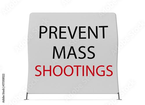 Fotografie, Obraz  Prevent Mass Shooting