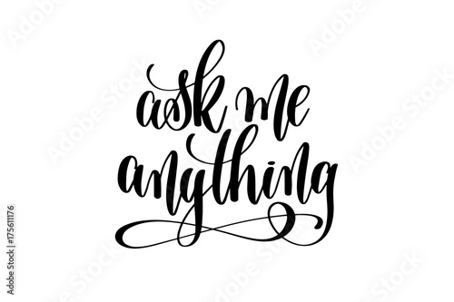 Photo ask me anything hand lettering
