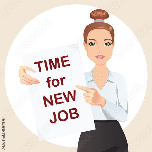 Attractive Woman Holding A Poster With The Inscription Time For New Job Staff Recruitment Job Search Flat Design Vector Cartoon Illustration Buy This Stock Vector And Explore Similar Vectors At