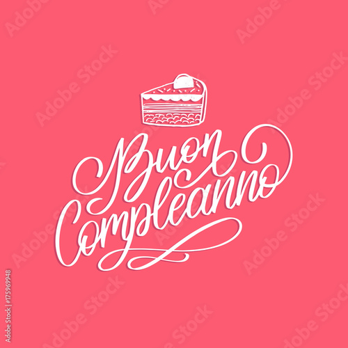 Buon Compleannno Hand Lettering Phrase Translated From