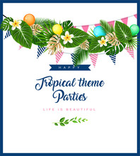 Poster Or Invitation Card With Tropical Themed Garland With Palm Leaves, Flowers, Flags And Balloons. Vector Illustration