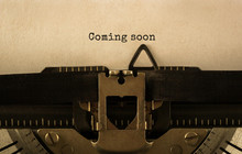 Text Coming Soon Typed On Retro Typewriter