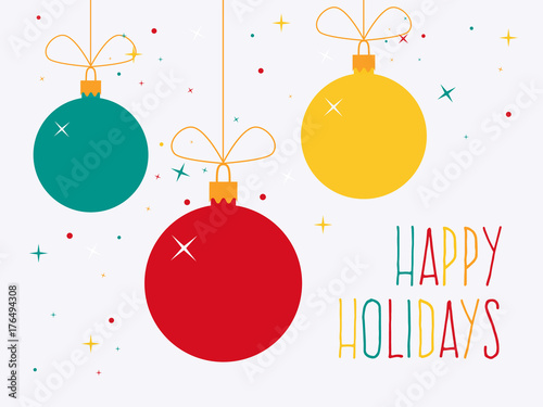 Obraz Happy Holidays. Colorful Christmas Baubles with Text. Flat Design Style. - fototapety do salonu