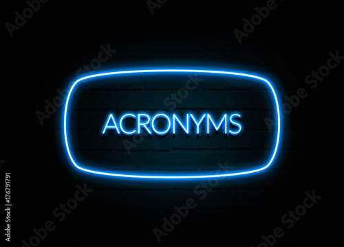 Acronyms  - colorful Neon Sign on brickwall Canvas Print