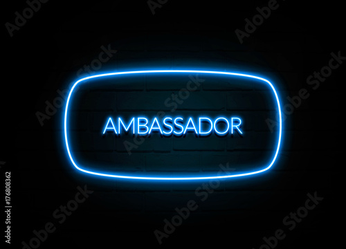 Photo Ambassador  - colorful Neon Sign on brickwall
