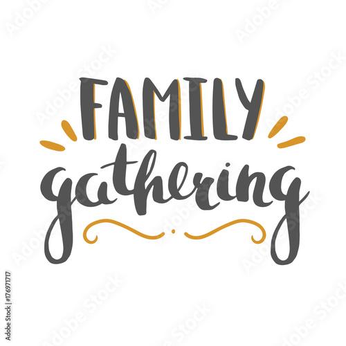 Fotografie, Obraz  family gathering lettering isolated on white