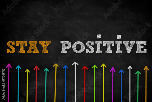 Photo  Stay Positive - background concept