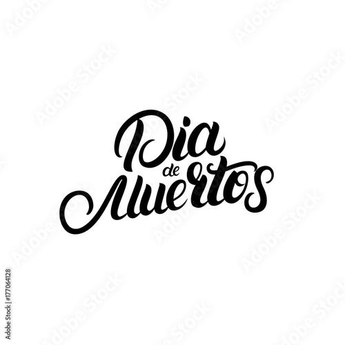Dia De Muertos Hand Written Lettering Quote