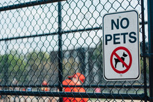 No Pets Sign On A Fence At A J...