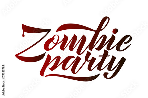 Zombie party vector lettering holiday of calligraphy for banner zombie party vector lettering holiday of calligraphy for banner poster greeting cards m4hsunfo