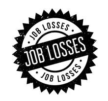 Job Losses Rubber Stamp. Grung...