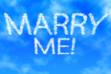 Marry Me! Himmel Schrift