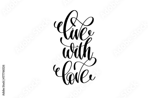 live with love hand written lettering positive quote Wallpaper Mural
