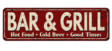 Bar & Grill Vintage Rusty Meta...