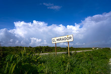 Cozumel Island El Mirador Road Sign Mexico