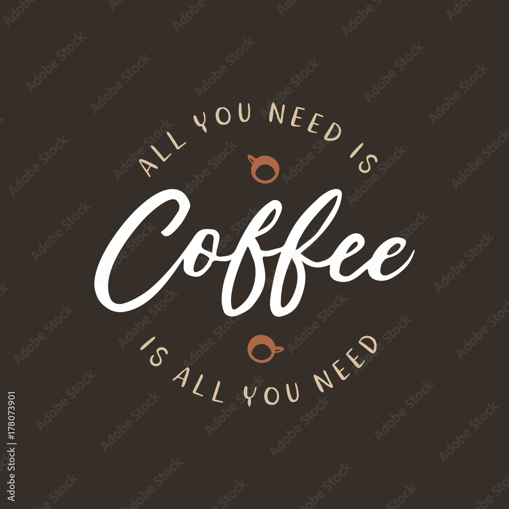 Fotografía  Hand drawn coffee related quote. Vector vintage illustration.
