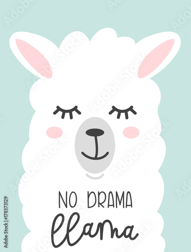 Fényképezés  No drama llama cute card with cartoon llama