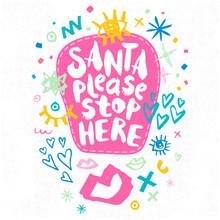 Santa Please Stop Here Sketch ...